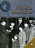 German Americans (World Almanac Library of American Immigration) (0836873106) by Uschan, Michael V.