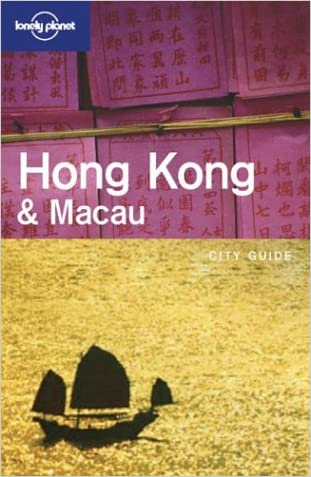 Lonely Planet Hong Kong & Macau written by Steve Fallon