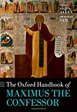 img - for The Oxford Handbook of Maximus the Confessor (Oxford Handbooks) book / textbook / text book