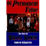 Of Permanent Value: The Story of Warren Buffett, 2005 Edition ~ Andrew Kilpatrick