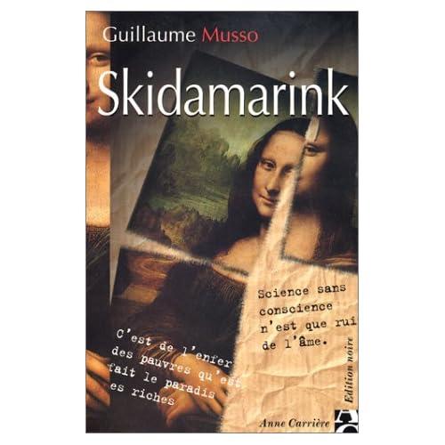 Skidamarink: - Guillaume Musso