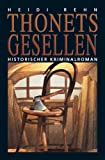 Thonets Gesellen - Historischer Kriminalroman -