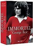 Immortel - George Best