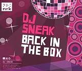 echange, troc Dj Sneak - Back In The Box (Mixé)