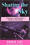 Sharing The Sky (0306456397) by Levy, David H.