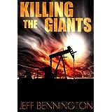Killing the Giants ~ Jeff Bennington