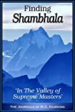 img - for Finding Shambhala: 'In The Valley of Supreme Masters' book / textbook / text book
