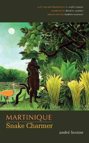 Martinique: Snake Charmer (Surrealist Revolution Series)