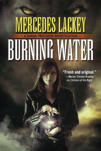 Burning Water (Diana Tregarde)