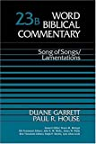 Song of Songs /  Lamentations (Word Biblical Commentary)