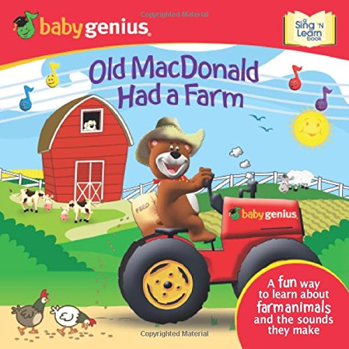 Old Macdonald Had A Farm: A Sing 'N Learn Book (Baby Genius, Sing 'N Learn)