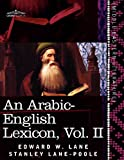 img - for An Arabic-English Lexicon (in Eight Volumes), Vol. II: Derived from the Best and the Most Copious Eastern Sources (Arabic Edition) book / textbook / text book