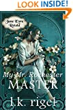 My Mr. Rochester: Master (Jane Eyre Retold Book 2)