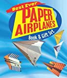 Best Ever Paper Airplanes Book & Gift Set