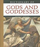 Dictionary of Gods and Goddesses (0816064903) by Jordan, Michael