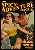 img - for SPICY ADVENTURE STORIES - Volume 4, number 6 - September Sept 1936: The Dragon of Kao Tsu; Blood and Fire; Pygmy Magic; Death Trail; Diana Daw; Carboy of Death; Valley of Blood; Blood Has Sticky Fingers; Queen of the Flaming Arrows; Poppy Dust book / textbook / text book