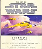 The Art of Star Wars Episode I the Phantom Menace: An Excerpt from the Book