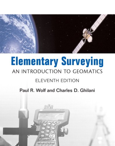 Elementary Surveying: An Introduction to Geomatics (11th...