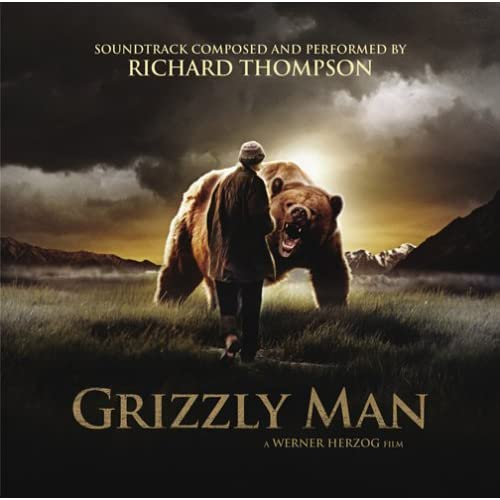 Richard Thompson - Grizzly Man Soundtrack