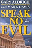 img - for Speak No Evil book / textbook / text book