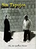 img - for Sin Tapujos La Vida de Un Cura (Spanish Edition) book / textbook / text book