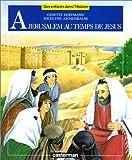 echange, troc Ginette Hoffmann, Jocelyne Ajchenbaum - A Jérusalem au temps de Jésus