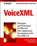 VoiceXML: Professional Developer's Guide with CDROM