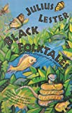 Black Folktales (0802132421) by Lester, Julius
