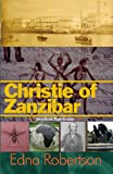 img - for Christie of Zanzibar: Medical Pathfinder book / textbook / text book