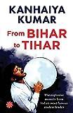 #7: Bihar to Tihar: My Political Journey