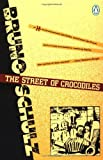 The Street of Crocodiles (0140186255) by Schulz, Bruno