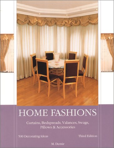 Home Fashions: Curtains, Bedspreads, Valances, Swags, Pillows & Accessories PDF
