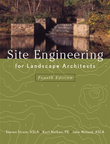 Site Engineering for Landscape Architects - Hard-Cover - Wiley - JW-0471273945 - ISBN: 0471273945 - ISBN-13: 9780471273943