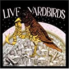 Live Yardbirds! Featuring Jimmy Page [LIVE] [ORIGINAL RECORDING REISSUED]