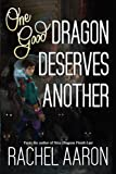 One Good Dragon Deserves Another (Heartstrikers) (Volume 2)
