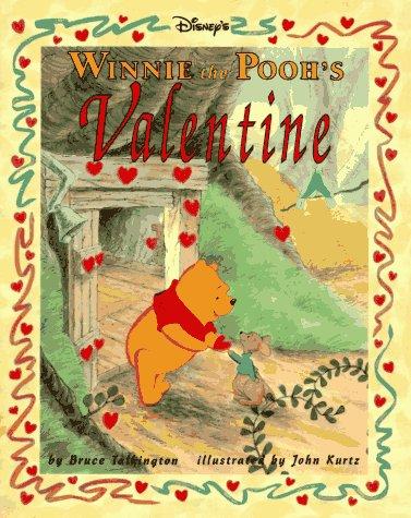 Disney's: Winnie the Pooh's - Valentine, Bruce Talkington