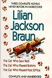 Lilian Jackson Braun: Three Complete Novels (0399138854) by Braun, Lilian Jackson