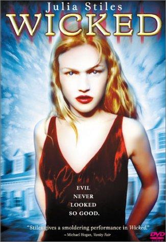 Wicked / Грех / Испорченная / Злая (1998)