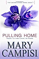Pulling Home: Volume 1 (That Second Chance)