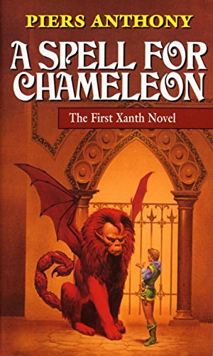 A Spell for Chameleon (Xanth, Book 1)