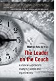 img - for The Leader on the Couch: A Clinical Approach to Changing People & Organisations book / textbook / text book