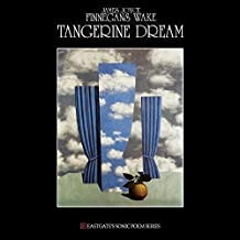 Tangerine Dream - James Joyce - Finnegans Wake