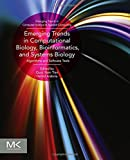 img - for Emerging Trends in Computational Biology, Bioinformatics, and Systems Biology: Algorithms and Software Tools (Emerging Trends in Computer Science and Applied Computing) book / textbook / text book