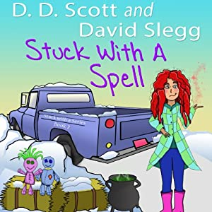 Stuck with a Spell: The Stuck with a Series | [David Slegg, D. D. Scott]