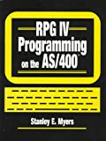 RPG IV Programming on the AS/400