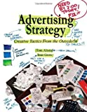 img - for Advertising Strategy: Creative Tactics From the Outside/In by Altstiel, Thomas (Tom) B., Grow, Jean M. published by SAGE Publications, Inc (2005) book / textbook / text book