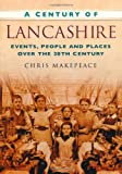 img - for A Century of Lancashire book / textbook / text book