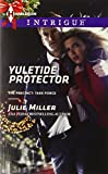 Yuletide Protector (Harlequin Intrigue\The Precinct: Task Force)