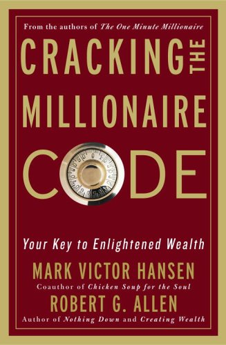 Image for Cracking the Millionaire Code: Your Key to Enlightened Wealth