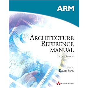 Architecture on Arm Architecture Reference Manual  2nd Edition   David Seal